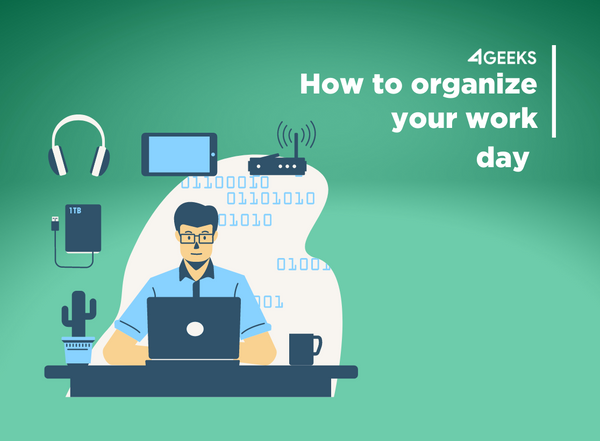 How To Organize Your Work Day