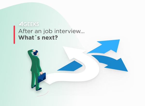 After A Job Interview... What's Next?